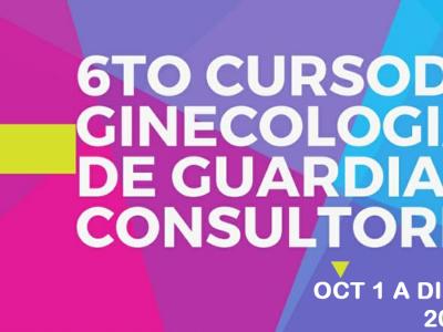 6° Curso de Ginecología de Guardia y Consultorio